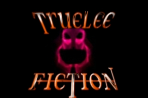 Welcome to TrueleeFiction.com